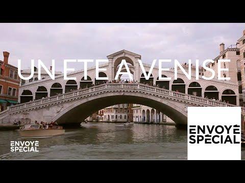 nouvel ordre mondial | Envoyé spécial. Un été à Venise - 13 septembre 2018 (France 2)
