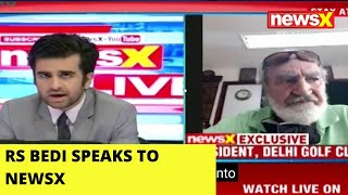 Delhi Golf Club President Maj (R) RS Bedi Speaks To NewsX - NEWSXLIVE