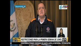 El presidente Alejandro Giammattei informó restricciones para la primera semana de Junio