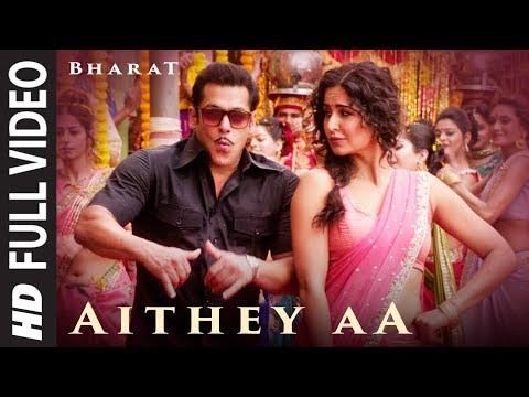 Full Video: Aithey Aa | Bharat | Salman Khan,Katrina Kaif |Vishal