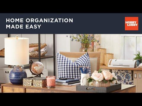 Home Organization Made Easy | Hobby Lobby®