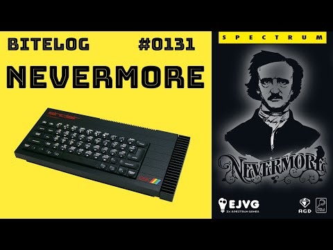 BITeLog 0131: Nevermore (ZX SPECTRUM) LONGPLAY