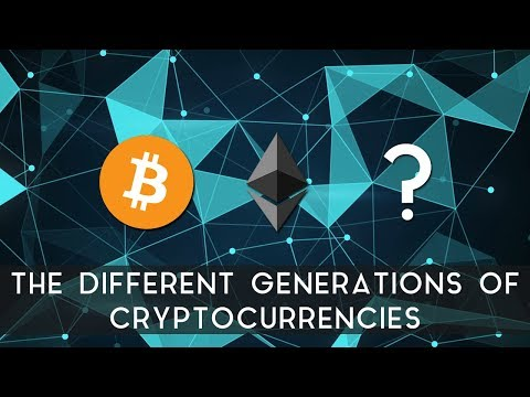 The Generations of Cryptocurrencies | How cryptocurrencies have evolved