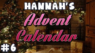 Hannah's Advent Calendar 2013 - Day 6