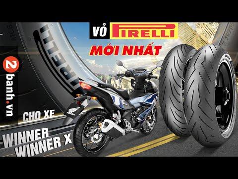 Lên vỏ Pirelli nào cho Winner/ Winner X thì phù hợp?