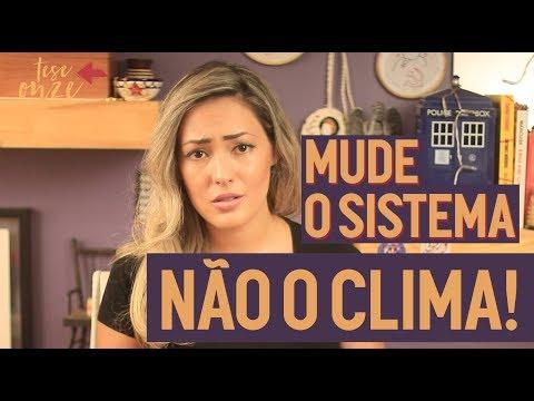 Mudança climática é real e tem tudo a ver com o capitalismo | 052