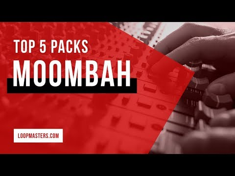 Top 5 | Moombah Sample Packs on Loopmasters 2018 | Loops, Samples and Sounds