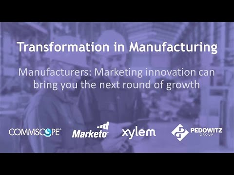 Marketing Innovation Drives Growth in Manufacturing Webinar