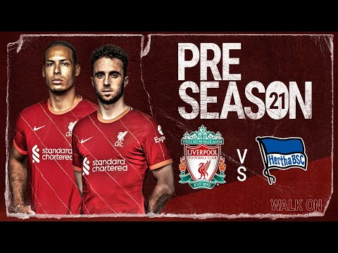Liverpool vs Hertha BSC | Build up to the Reds' pre-season friendly in Innsbruck