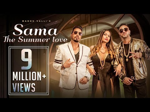 SAMA LYRICS - Madhu Valli feat. Mika Singh & Gora Singh | The Summer Love