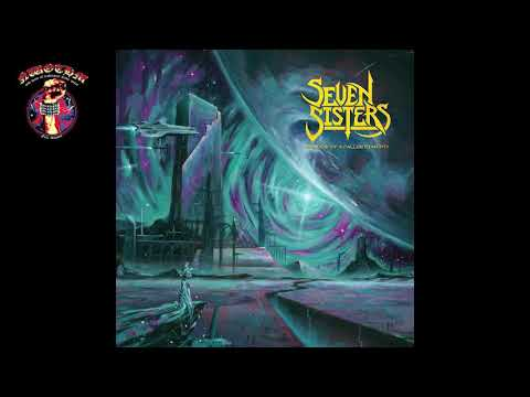 Seven Sisters - Shadow Of A Fallen Star Pt.  1