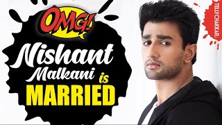 Did Guddan Tumse Na Ho Paega actor, Nishant Malkani REVEAL about his marriage? | Checkout Video | - TELLYCHAKKAR