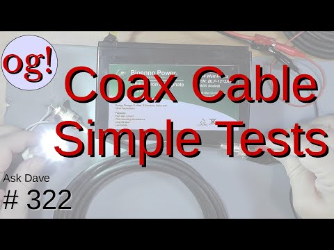 Coax Cable Simple Tests (#322)
