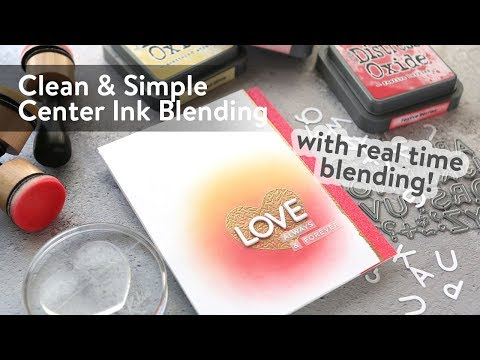 Center Ink Blending with Distress Oxide Inks