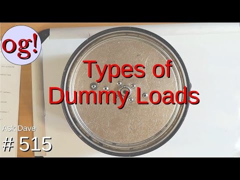 Types of Dummy Loads. (#515)