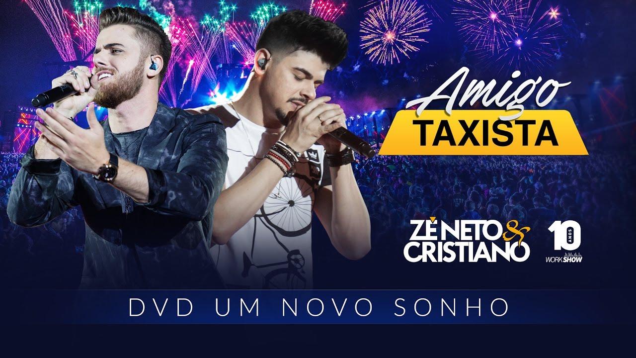 Amigo taxista - Zé Neto e Cristiano