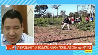 Brasileño y Boliviano acribillados en San Matías