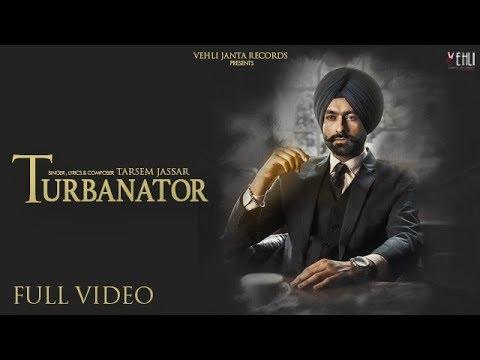 Turbanator-Tarsem Jassar Video Song