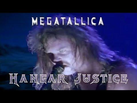 MEGATALLICA   Hangar Justice