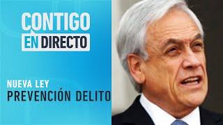 PLAN STOP: Piñera anunció puesta en marcha de ley para prevenir delitos - Contigo en Directo