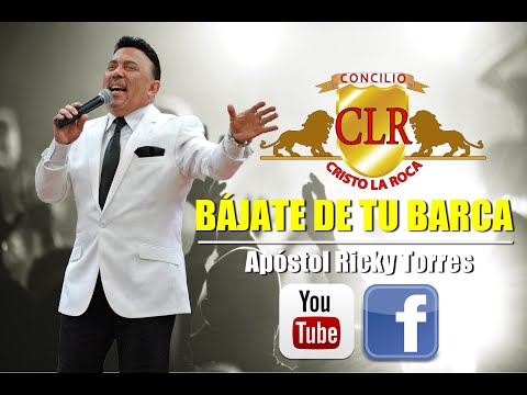 BÁJATE DE TU BARCA - Apóstol Ricky Torres