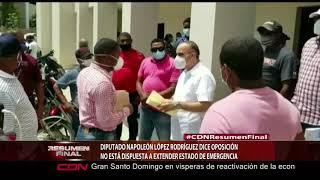Diputado Napoleón López Rodríguez dice oposición no está dispuesta a extender estado de emergencia