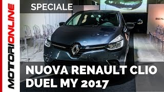 Nuova Renault Clio Duel MY 2017 | Anteprima