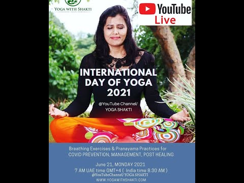 Live session IYD2021 Breathing Techniques & Pranayama for Covid Prevention, Management, Post healing
