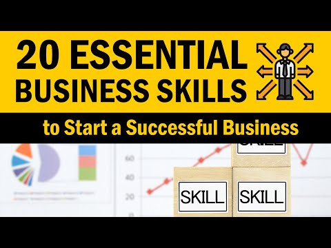 20 Essential Business Skills to Start a Successful Business