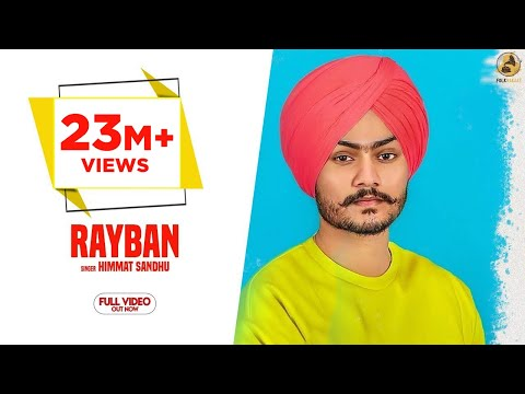 Rayban-Himmat Sandhu Video Song With Lyrics | Mp3 Download