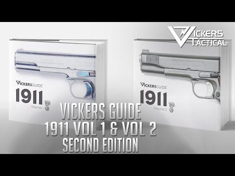 Vickers Guide: 1911 Vol 1 & Vol 2 - Second Edition