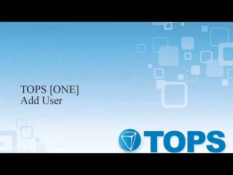 TOPS [ONE] Tutorial: Add User