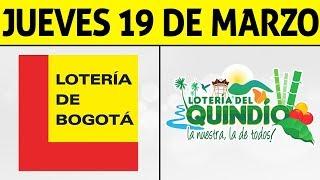 Resultados Lotería de BOGOTÁ y QUINDÍO Jueves 19 de Marzo 2020 | PREMIO MAYOR ????????????