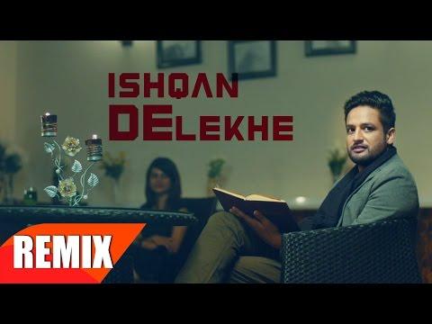 Ishqan De Lekhe Lyrics (Remix Version) - Sajjan Adeeb