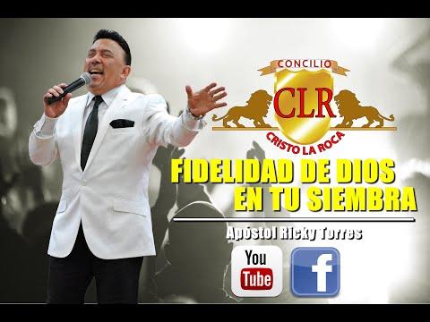 FIDELIDAD DE DIOS EN TU SIEMBRA - Apóstol Ricky Torres