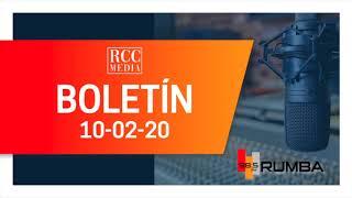 Resumen de boletines RCC Media 10 02 20