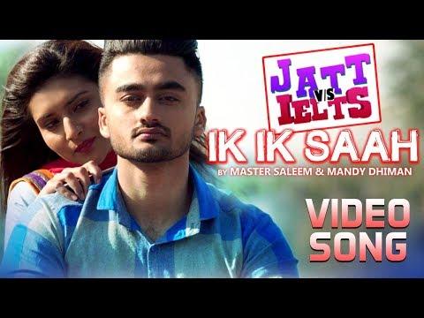 IK IK SAAH LYRICS - Master Saleem & Mandy Dhiman | Jatt vs Ielts