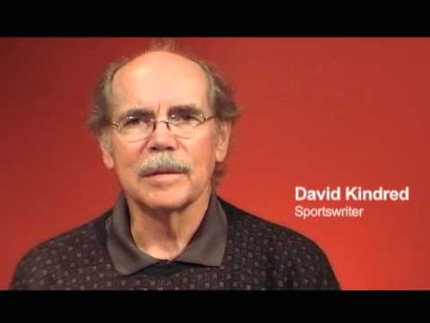 David Kindred: Advice to Sports Journalism Students