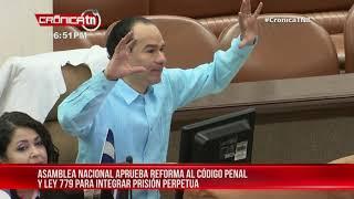 Nicaragua reforma Código Penal y Ley 779 para integrar prisión perpetua