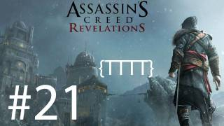 Assassin's Creed Revelations - Walkthrough Gameplay - Part 21 [HD] (X360/PS3)