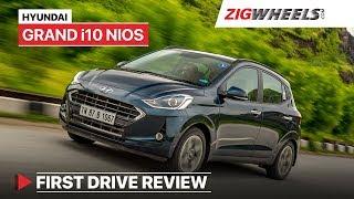 Hyundai Grand i10 Nios | First Drive Review | Price, Features, Specs & More | ZigWheels.com