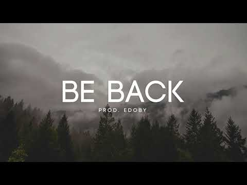 connectYoutube - Be Back - Emotional Heartbreaking Storytelling Piano Instrumental 2017 (New)