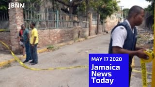 Jamaica News Today May 17 2020/JBNN