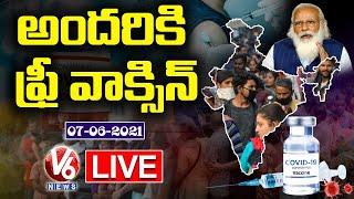 Live Discussion on Free Vaccination In India | PM Modi | V6 News - V6NEWSTELUGU