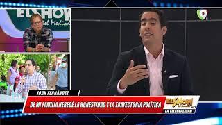 Johan Fernández: Mi Compromiso es hacer las cosas bien | El Show del Mediodía