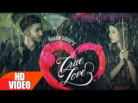True Lovers Lyrics - Param Sidhu | Punjabi Song