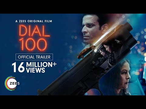 Dial 100 | Official Trailer | A ZEE5 Original Film | Premieres 6th August 2021 on ZEE5