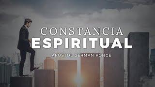 Apóstol German Ponce ? Constancia Espiritual ? martes 02 junio 2020