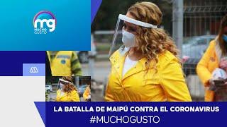 La batalla de Maipú contra el coronavirus - Mucho Gusto 2020