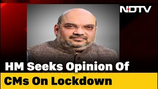 Amit Shah Speaks To Chief Ministers, Asks For Feedback On Lockdown - NDTV